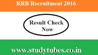 rrb results 2016 rrb ntpc results 2016 rrb cut off marks