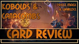 Hearthstone: Kobolds and Catacombs card review (priest/mage/warlock cards)
