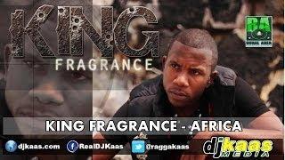 King Fragrance - Africa (February 2014) Rural Area Productions | Reggae