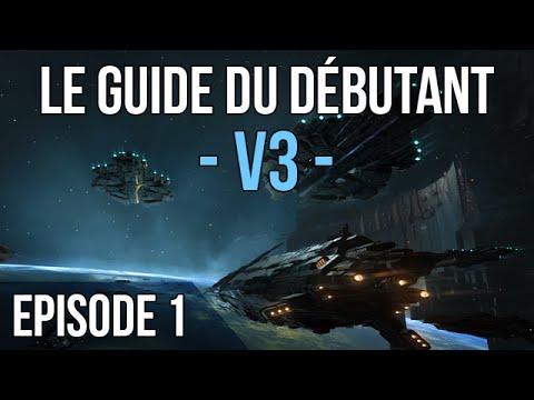 EVE ONLINE ►LE GUIDE DU DÉBUTANT V3 – Épisode 1