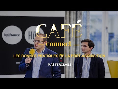 [Masterclass] Les bonnes pratiques de la Post-Acquisition | Café Connect
