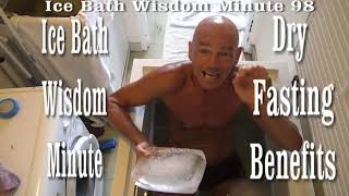 Dry Fasting Health Secrets Exposed  Ice Bath Wisdom Minute 98