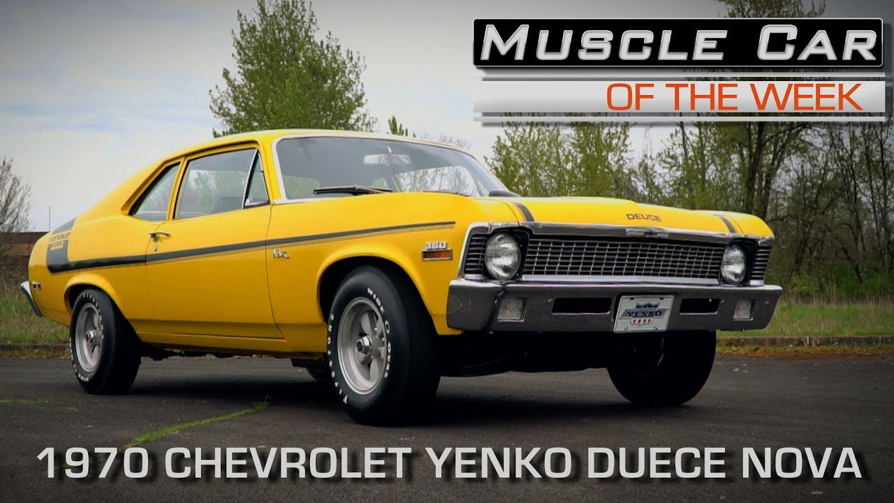 Chevy Yenko Duece Nova Muscle Car Of The Week Video Episode