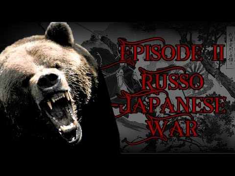 Invasions & Retardation Episode 2: The Russo-Japanese War