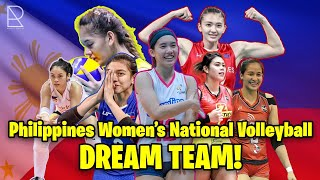 Philippine Women's Volleyball National Team 2021 Dream Team for First 6!