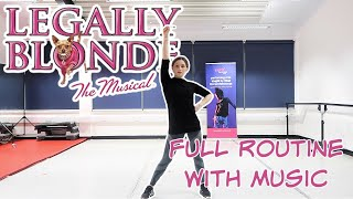 LEGALLY BLONDE THE MUSICAL DANCE | FULL ROUTINE WITH MUSIC | Georgie Ashford