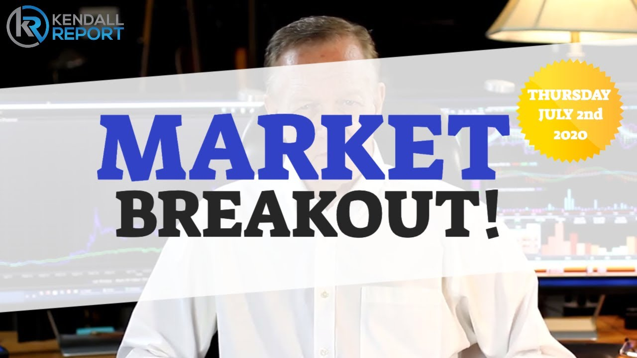 Market Breakout! (Stock Market Analysis for July 2nd 2020)