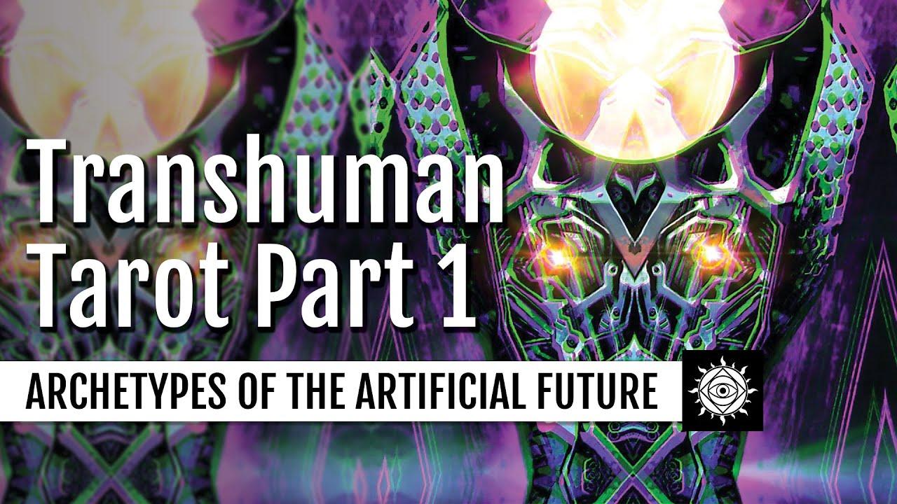 Lindsey Scharmyn (Rogue Ways) | Analyzing the Transhuman Tarot & Archetypes of the Artificial Fu