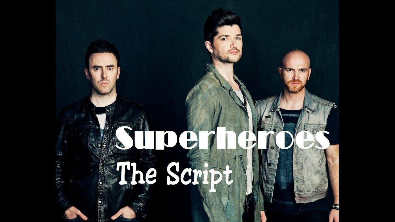 скачать песню script the superheroes