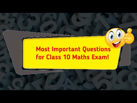 Class 10 Maths Most Important Questions For Revision | CBSE Board Exam 2020
