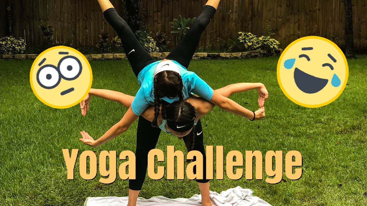 My Sister and I try *INSANE* Yoga Poses - YouTube