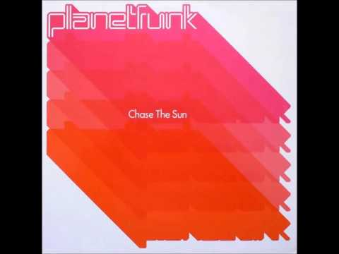 Chase The Sun Extended Club Mix  Planet Funk