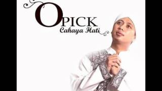 """Facebook opick : http://www.facebook.com/pages/opick-tomboati/341844782190, (salam ramadhan 2013) , - cahaya hati, album (like and share this video please.....^_^""""), thanks..., ..."""