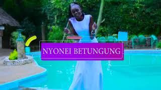 NYONE BETUNGUNG BY MC. CHEBAIBAI MERUTI OFFICIAL VIDEO