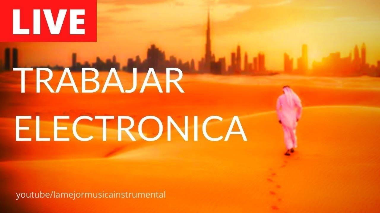 Música Electrónica Para Trabajar en la oficina - (Arabe de Dubai Deep House)