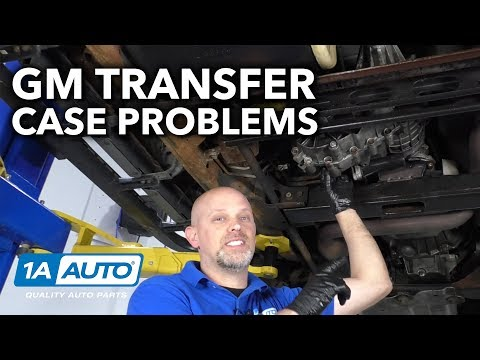 Common GM Truck and SUV Transfer Case Problems