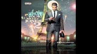 Drake - Loving You No More (feat. Dirty Money) - Young Sweet Jones 2 [5]