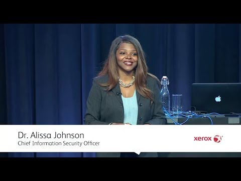 Xerox Security Summit 2018: Securing IOT is not a Mission Impossible Dr. Alissa Johnson