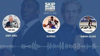 Jerry Jones, Clippers, Daṁian Lillard (8.13.20) | UNDISPUTED Audio Podcast