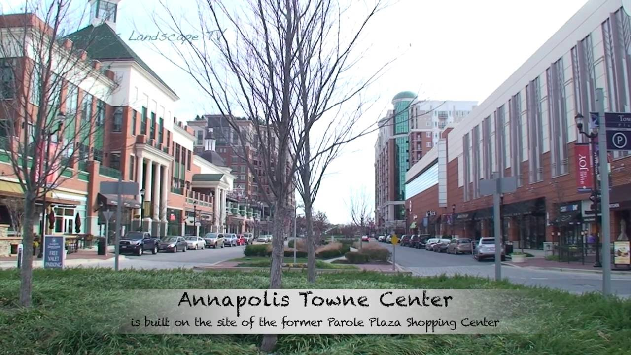 Touring Annapolis Towne Centre