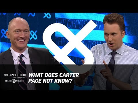 What Does Carter Page Not Know? - The Opposition w/ Jordan Klepper