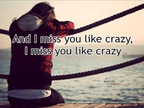 """""""Miss You Like Crazy""""by Natalie Cole (lyrics)"""
