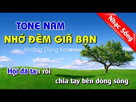 Nhớ Đêm Giã Bạn Karaoke Nhạc Sống - Nho Dem Gia Ban Tone Nam
