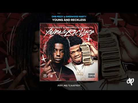 OMB Peezy & Sherwood Marty - Better Dayz [Young And Reckless]