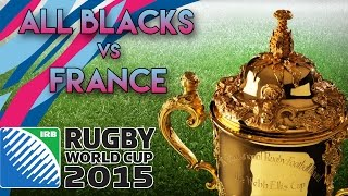 Rugby World Cup 2015 | All Blacks vs France - ON SE VENGE ! (Video-Detente)