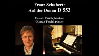 Franz Schubert: Auf der Donau D553 - Thomas Busch, Giorgia Turchi LIVE