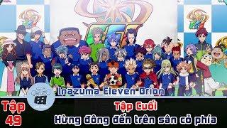 Tập 49 Inazuma Eleven Orion