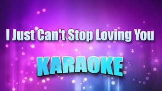 Jackson, Michael - I Just Can't Stop Loving You (Karaoke & Lyrics)