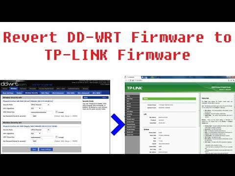 Revert DD-WRT Firmware to TP-LINK fiemware - YouTube