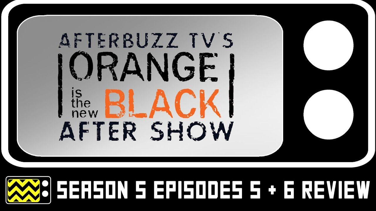 Download Orange is the New Black Season 5 Episodes 5 & 6 Review & AfterShow   AfterBuzz TV
