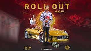 Asachie - Roll Out - June 2019