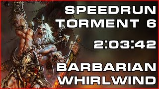 D3 | RoS | Speedrun | NO DEATHS | S03 Torment 6 | 2:03:42 | Barbarian Whirlwind Build