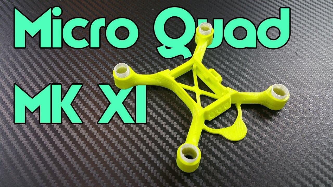 Micro Quad MK XI Frame - YouTube