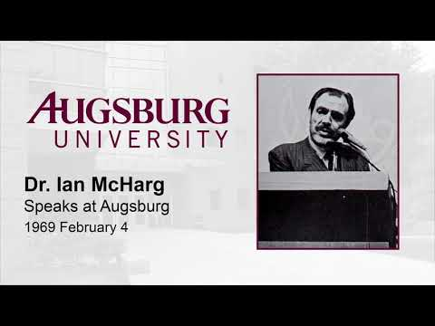 Dr. Ian McHarg Speaks at Augsburg (1969)