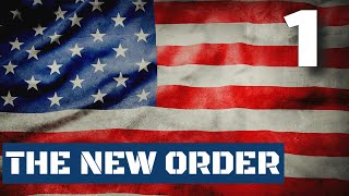 THE NEW ORDER // HOI4 // USA - Ep 1