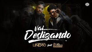 DJ LINDÃO, MC LORRAN - VAI DESLIZANDO (Clipe Oficial)