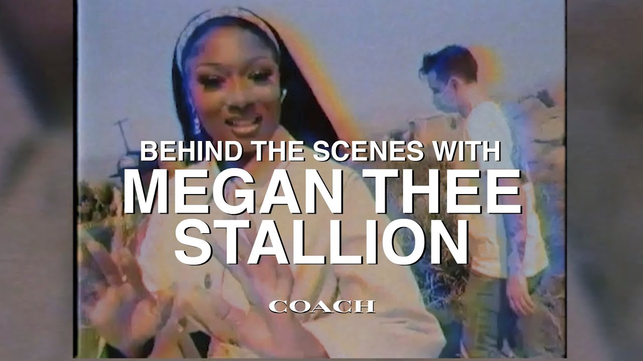 Behind the Scenes with Megan Thee Stallion | #CoachForever | Spring 2021