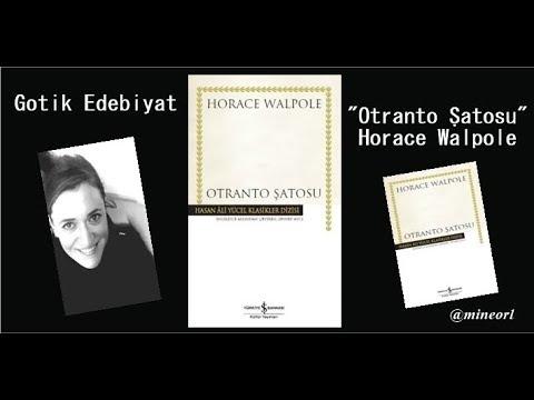 Otranto Şatosu / Horace Walpole / Gotik Edebiyat / Dünya Klasikleri