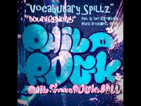 philarock - Vocabulary Spillz (Phil G and Mark Rockwell)