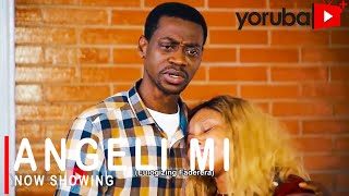 Angeli Mi Latest Yoruba Movie 2021 Drama Starring Lateef Adedimeji   Nkechi Blessing   Tope Solaja