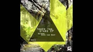 Raimon - Touch The Stars (Alex Van Deep Remix)