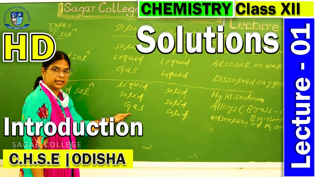 Chemistry | Solutions | Lecture - 1 | Introduction | Sagar College Balasore | C.H.S.E. Odisha