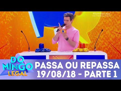 Passa ou Repassa - Parte 1 | Domingo Legal (19/08/18)