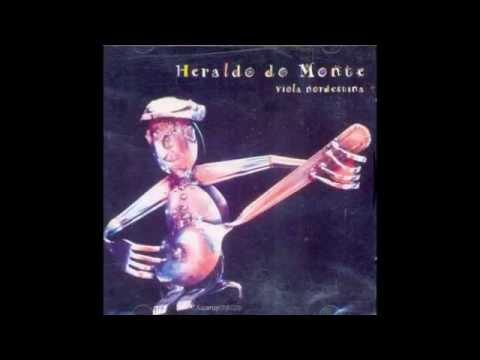 Heraldo do Monte - Viola Nordestina