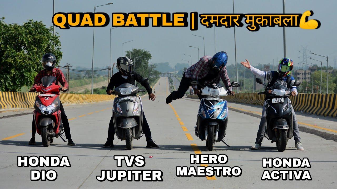 Maestro Edge vs Honda Activa vs Tvs Jupiter vs Honda Dio | Race | Quad Battle| दमदार मुकाबला😱💪