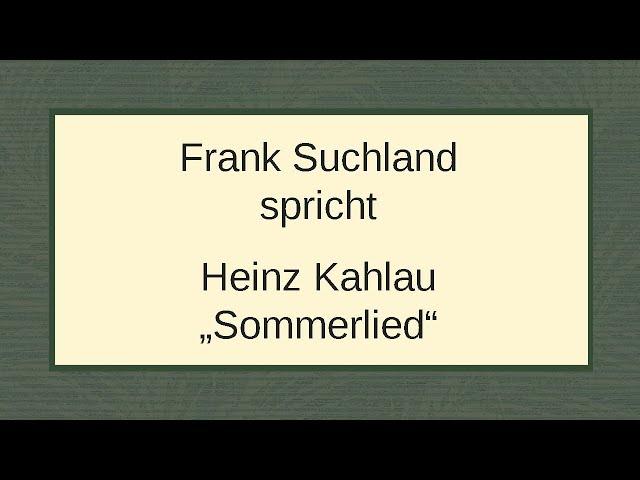 "Heinz Kahlau ""Sommerlied"""